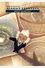 Albert Einstein: Great Scientist Kindle Edition