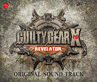 【Amazon.co.jpエビテン限定】GUILTY GEAR Xrd -REVELATOR- ORIGINAL SOUND TRACK【阿々久商店限定】