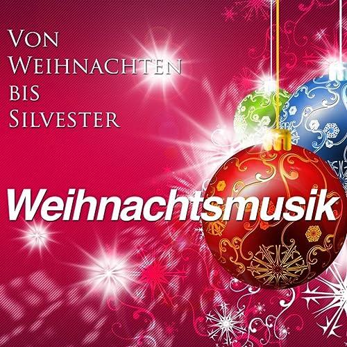 Party Weihnachtslieder.Von Weihnachten Bis Silvester Weihnachtsmusik Mit