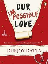 Our Impossible Love: Part 2: (Penguin Petit)