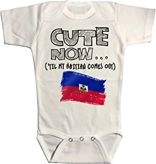 Cute Now Baby Haiti Bodysuit Til My Haitian Comes Out Country Pride Baby/Infant Jumpsuit in White Pick Size NB-18M