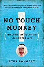 No Touch Monkey!: And Other Travel Lessons Learned Too Late (Adventura Books Series) (English Edition)