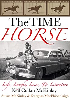 THE TIME HORSE: Life, Laughs, Lows, & Literature
