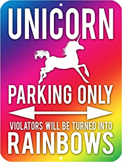 Unicorn Wall Decor, Unicorn Parking Only Sign, Violators Will Be Turned Into Rainbows, 9 x 12 Inch Aluminum Novelty Signs for Kids Room, Gifts for Girls, Funny Metal Wall Décor