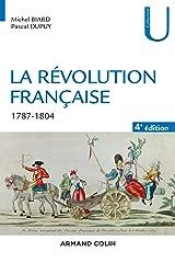 La Révolution française - 4e éd. : 1787-1804 Format Kindle