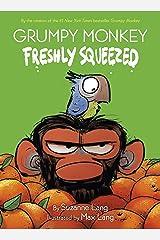 Grumpy Monkey Freshly Squeezed Kindle Edition