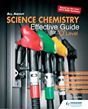 All About Science Chemistry: Effective Guide for 'O' Level