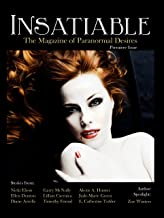 Insatiable (Insatiable: The Magazine of Paranormal Desires Book 1)