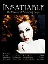 Insatiable (Insatiable: The Magazine of Paranormal Desires Book 1)