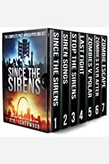 Since the Sirens: The Complete Post-Apocalyptic Box Set: A Zombie Survival Series Kindle Edition