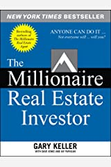 The Millionaire Real Estate Investor Kindle Edition