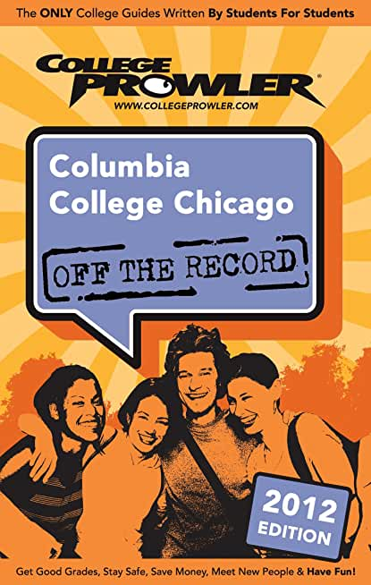 Columbia College Chicago 2012 (English Edition)