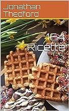 164 Ricette (Italian Edition)