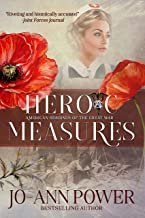 Heroic Measures: American Heroines of the Great War