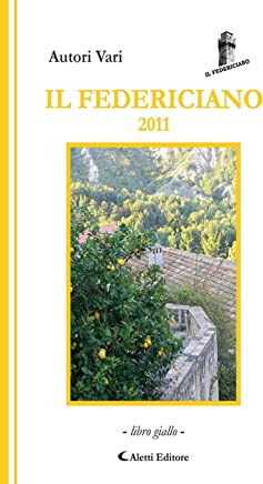 Il Federiciano 2011: - Libro Giallo –