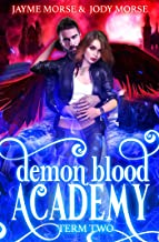 Demon Blood Academy: Term Two