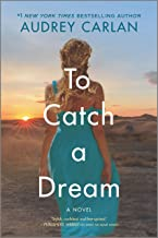 To Catch a Dream: A Novel (The Wish Series Book 2)