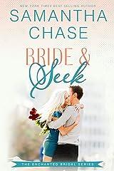 Bride & Seek (Enchanted Bridal Book 4) Kindle Edition