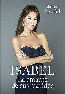 Isabel. La amante de sus maridos (Spanish Edition)
