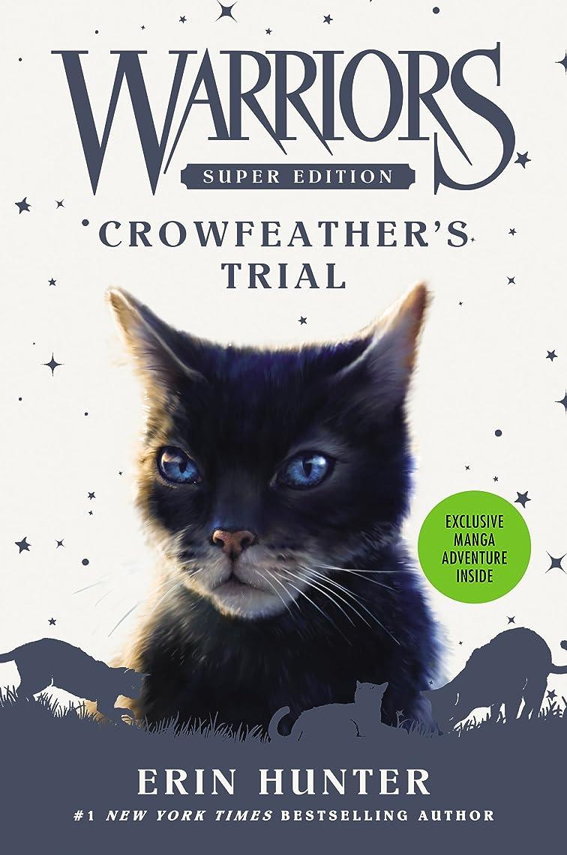 ブラウズ古くなった献身Warriors Super Edition: Crowfeather's Trial (English Edition)