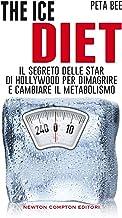The ice diet (eNewton Manuali e Guide) (Italian Edition)