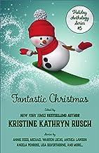 Fantastic Christmas: A Holiday Anthology (Holiday Anthology Series Book 5)