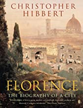 Florence: The Biography of a City (English Edition)