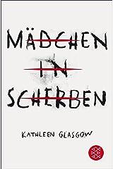 Mädchen in Scherben (German Edition) Kindle Edition