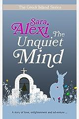 The Unquiet Mind (Greek Village Book 8) Kindle Edition