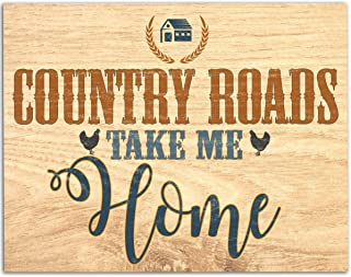 Country Road Take Me Home - 11x14 Unframed Art Print - Great Southern, Farmhouse, kitchen, gift, sign, home decor, decor, sign