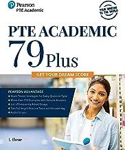 PTE Academic 79 Plus |