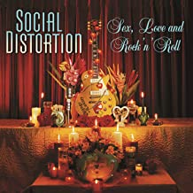 sex love and rock and roll social distortion