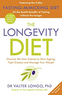 The Longevity Diet: 'How to live to 100 . . . Longevity has become the new wellness watchword . . . nutrition is the key' ...