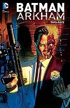 Batman: Arkham: Two-Face (Batman (1940-2011))