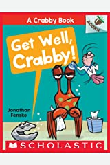 Get Well, Crabby!: An Acorn Book (A Crabby Book #4) Kindle Edition