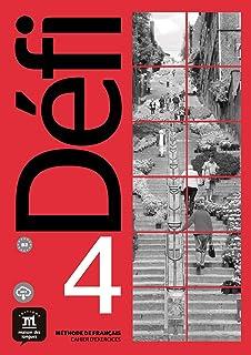 DÉFI 4 - Cahier d'Exercices. B2: Cahier d'exercices + MP3 telechargeable 4 (B2): Vol. 4