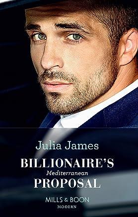 Billionaire's Mediterranean Proposal (Mills & Boon Modern) (English Edition)
