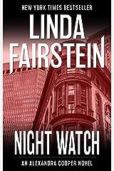 Night Watch (Alexandra Cooper Book 14) Kindle Edition