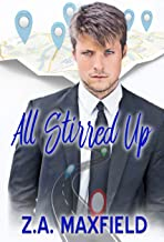 All Stirred Up (The Stirring Series Book 2)