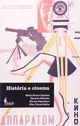 História e Cinema. Dimensões Históricas do Audiovisual