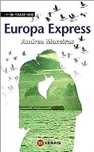Europa Express (INFANTIL E XUVENIL - FÓRA DE XOGO E-book) (Galician Edition)