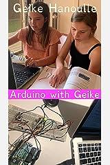 Arduino With Geike (English Edition) Kindle Ausgabe