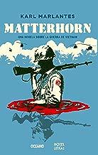 Matterhorn: Una novela sobre la guerra de Vietnam (Spanish Edition)