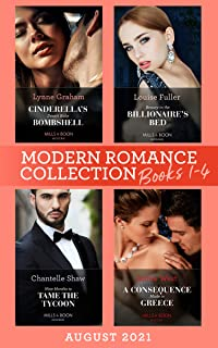 Modern Romance August 2021 Books 1-4: Cinderella's Desert Baby Bombshell (Heirs for Royal Brothers) / Beauty in the Billio...