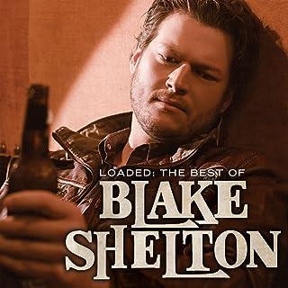 Loaded: the Best of Blake Shelton [Analog]