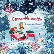 Casse-Noisette - Livre musical (Livres musique Usborne) (French Edition)