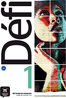 Défi 1 Livre de l'élève + CD: Défi 1 Livre de l'élève + CD: Vol. 1