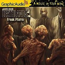 Freak Pharm [Dramatized Adaptation]: Deathlands, Book 131
