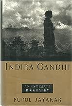 INDIRA GANDHI: An Intimate Biography