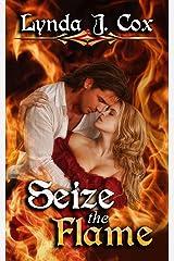 Seize the Flame Kindle Edition